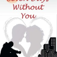 Seven Days Without You : Anmol Rana