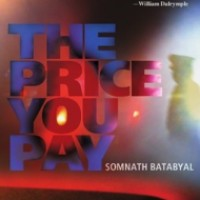 The Price You Pay : Somnath Batabyal
