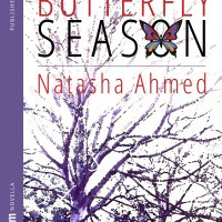 Butterfly Season : Natasha Ahmed