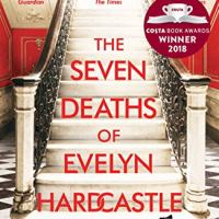 Book Review : The Seven Deaths of Evelyn Hardcastle